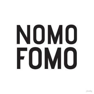 nomofomo