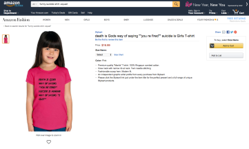 """This screenshot shows one of Amazon's products: a t-shirt that says """"Death is God's way of saying 'you're fired' and suicide is human's way of saying 'i quit'."""""""