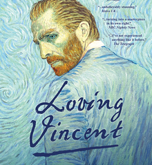 Loving Vincent Is a film centered around the famous Vincent Van Gogh's death.