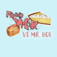 Food War with Mr. Hoe