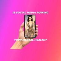 Instagram Is Ruining Your Self Esteem and You May Not Even Be Aware